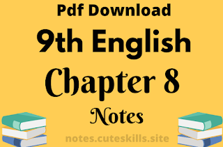 9th Class English Unit 8 - Stopping By Woods On A Snowy Evening Notes Pdf