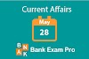 Current Affairs May 28th 2019   Daily GK Upadates