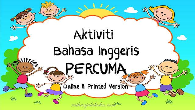 Aktiviti Bahasa Inggeris Percuma (Online & Printed Version)