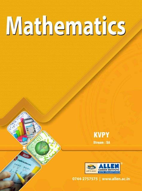 KVPY Stream-SA Mathematics : For JEE and NEET Exam PDF Book