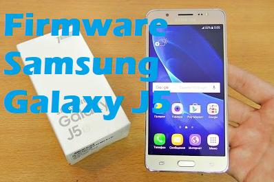 Kumpulan Firmware Samsung Galaxy J5 SM-J500F / J5007 / J530FM