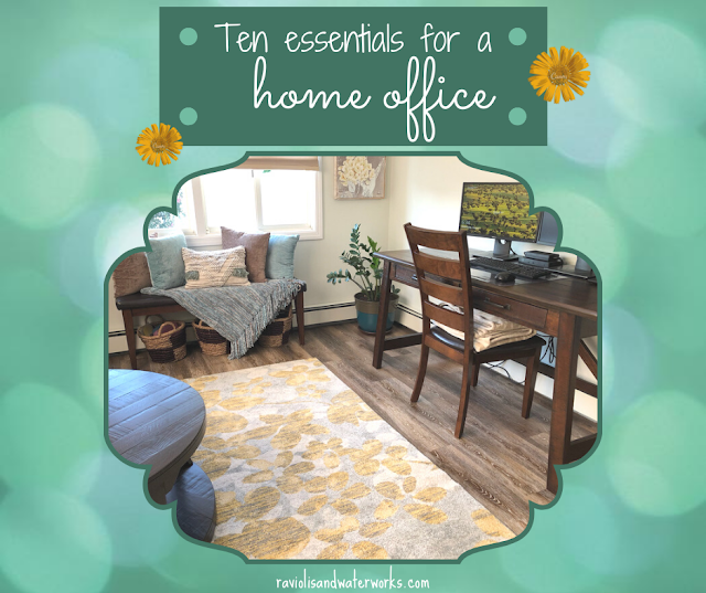 ten necessities for a home office; home office necessities; home office essentials; things you need to work from home