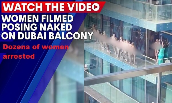 Dubai Balcony Video Goes Viral: Dozens of Girls Arrested for Posing Illegal Photoshoot in Dubai's famous Marina Area.