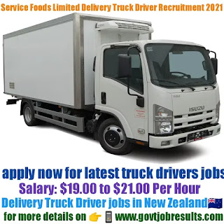 Service Foods Limited Delivery Truck Driver Recruitment 2021-22