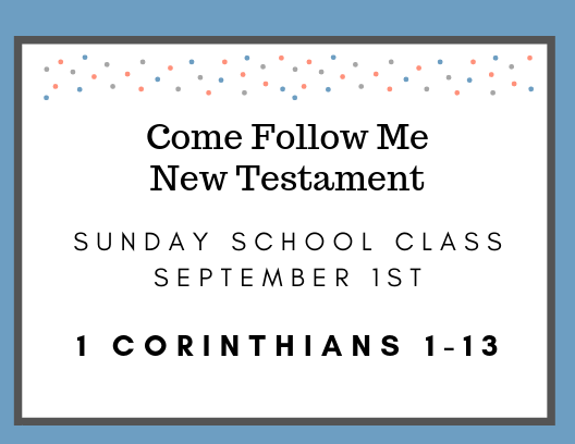 September 1st LDS Sunday School Come Follow Me Class Reading
