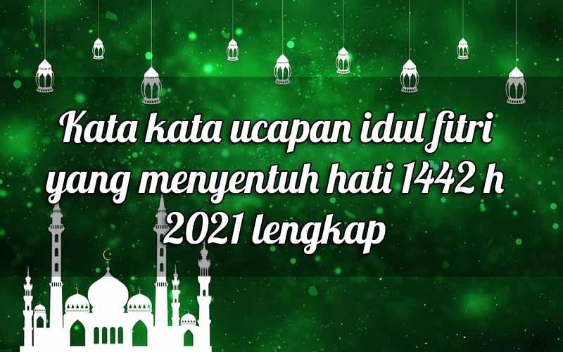 75-ucapan-minta-maaf-sebelum-hari-raya-idul-fitri-1442-h-2021-lengkap