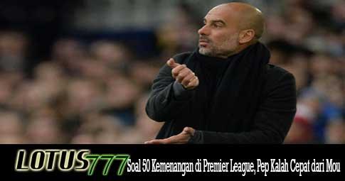 Soal 50 Kemenangan di Premier League, Pep Kalah Cepat dari Mou