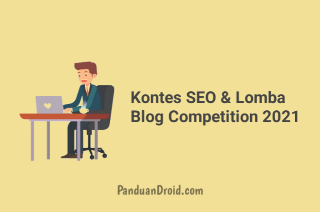 Info Lomba Blog Competition 2021 Terbaru