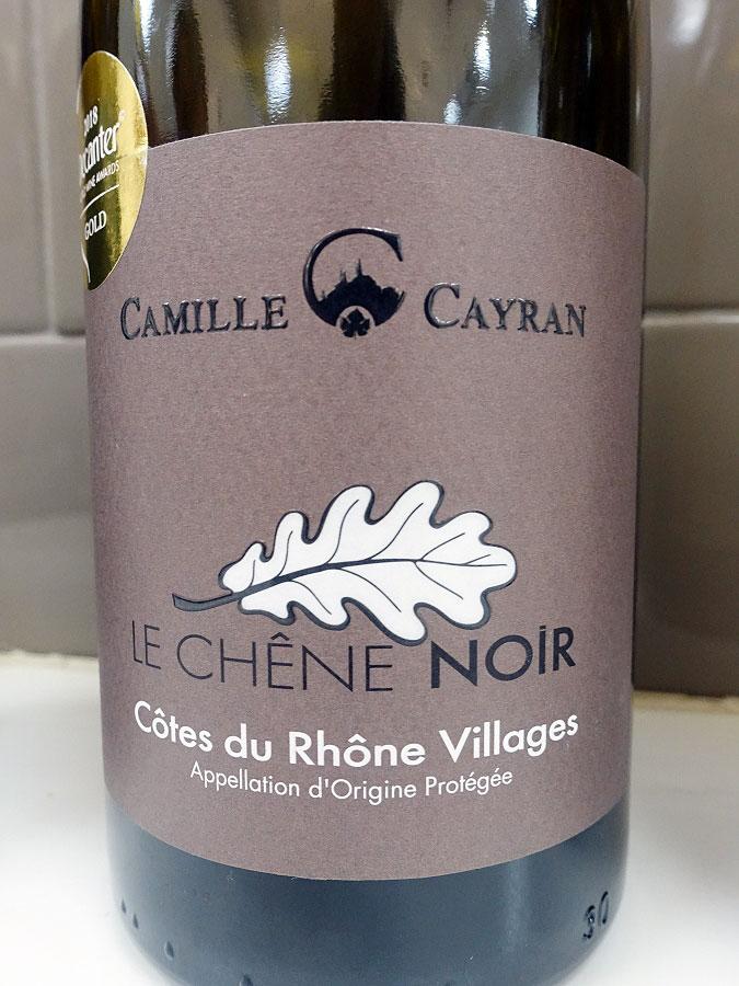 Camille Cayran Cave de Cairanne Le Chêne Noir 2017 (89 pts)