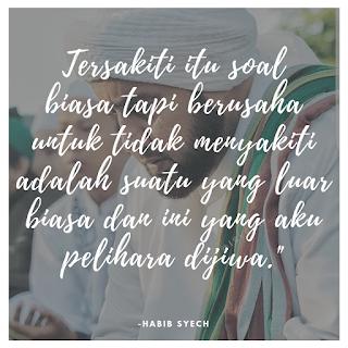 Kata Bijak Habib Syech #1
