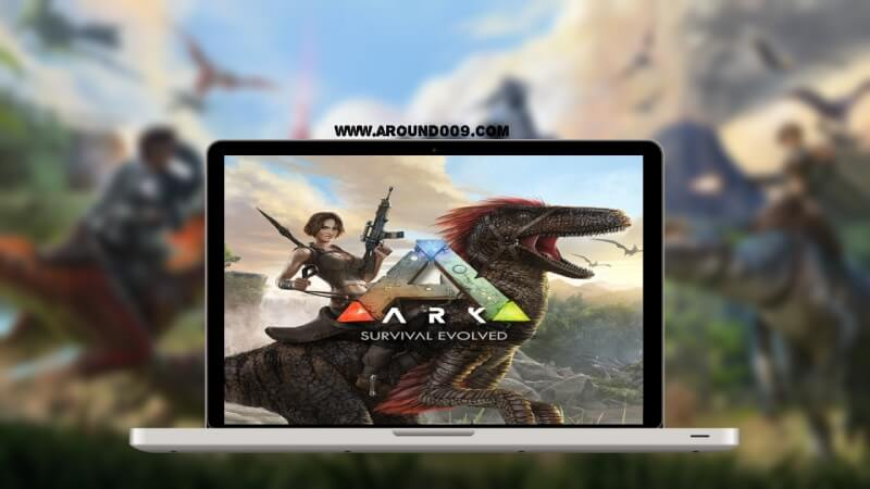 تحميل ark survival evolved للكمبيوتر والجوال