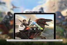 تحميل لعبة ارك سيرفايفل ايفولفد ARK Survival Evolved مجاناً بحجم صغير