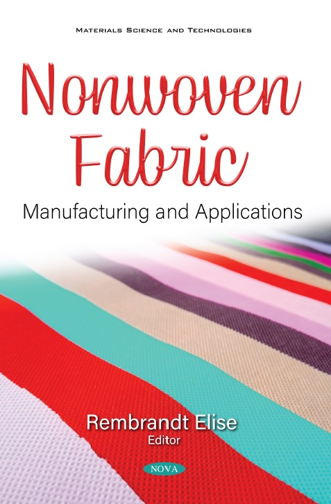 Nonwoven Fabric: Manufacturing and Applications