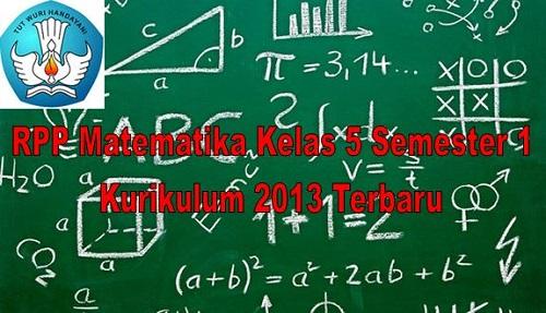 RPP Matematika Kelas 5 Semester 1 Kurikulum 2013 Terbaru
