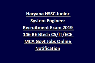 Haryana HSSC Junior System Engineer Recruitment Exam 2019 146 BE Btech CS IT ECE MCA Govt Jobs Online Notification