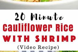 20 Minute Shrimp Fried Cauliflower Rice