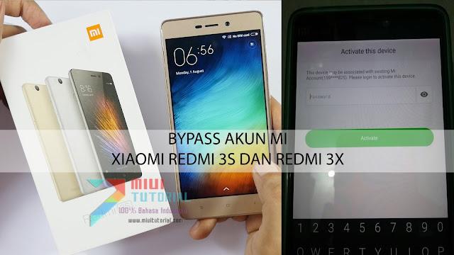Mi Akun Xiaomi Redmi 3s dan Redmi 3x Kamu Terkunci Sendiri? Bypass dengan Tutorial Berikut Ini: 100% Berhasil