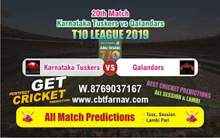 T10 League 2019 Qalandars vs Karnatka 20th T10 League 2019 Match Prediction Today Reports