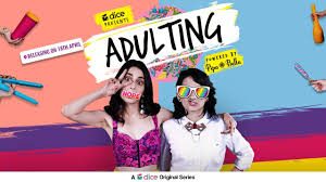 Adulting,best web series available on youtube, web series on youtube hindi,