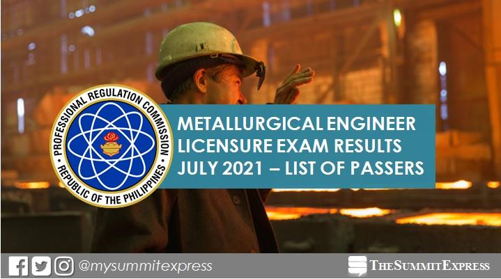 July 2021 Metallurgical Engineer board exam list of passers, top 10
