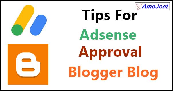 Blogger-Blog-Ka-Google-Adsense-Approval-Kaise-Paye- Adsense-Approval-Tips
