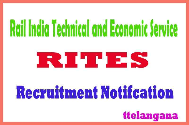 Rail India Technical and Economic Service RITES Limited Recruitment Notification