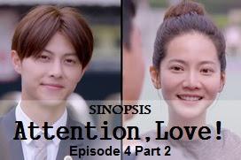 Sinopsis Attention, Love! Episode 4 Part 2