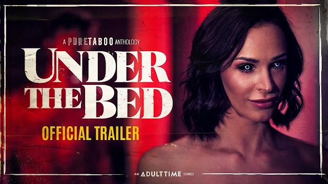 """""""Under the Bed"""": Una antología de terror XXX producida por Pure Taboo"""