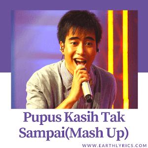 [ Original Lyrics ] Pupus Kasih Tak Sampai(Mash Up) | Vidi Aldiano |