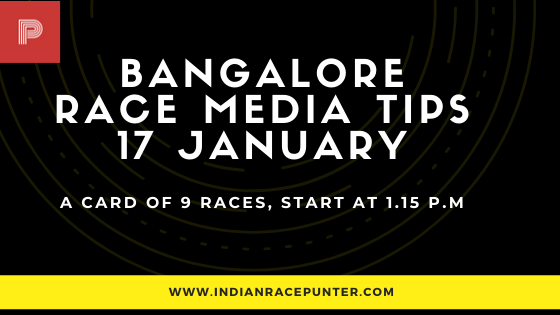Bangalore Race Media Tips 17 January, free indian horse racing tips