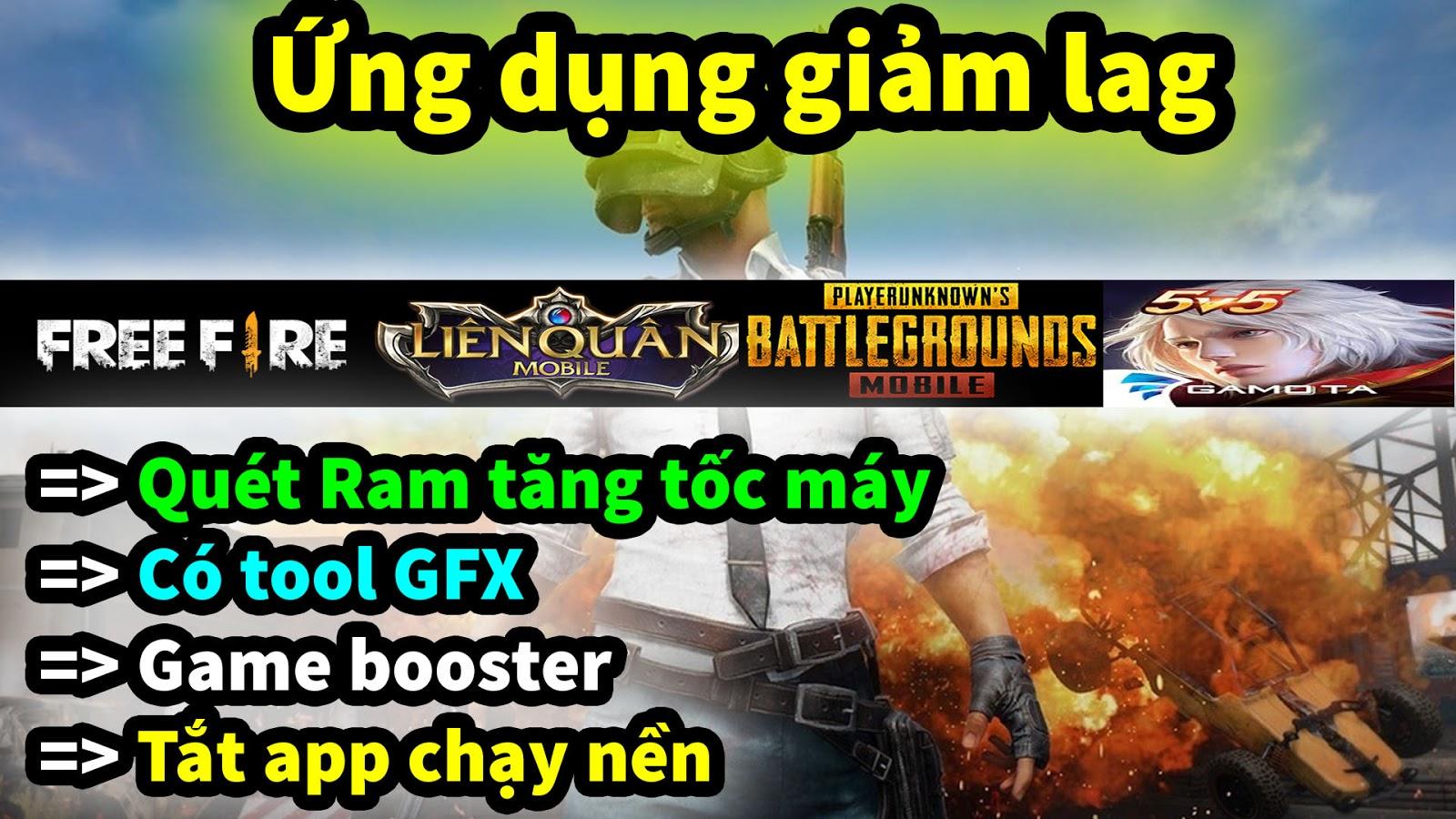 ỨNG DỤNG GIẢM LAG GAME CÓ TOOL GFX FIX LAG PUBG MOBILE, LIÊN