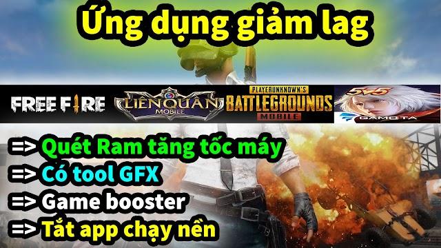 ỨNG DỤNG GIẢM LAG GAME CÓ TOOL GFX FIX LAG PUBG MOBILE, LIÊN QUÂN, FREE FIRE