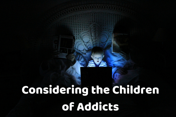 Considering the Children of Addicts