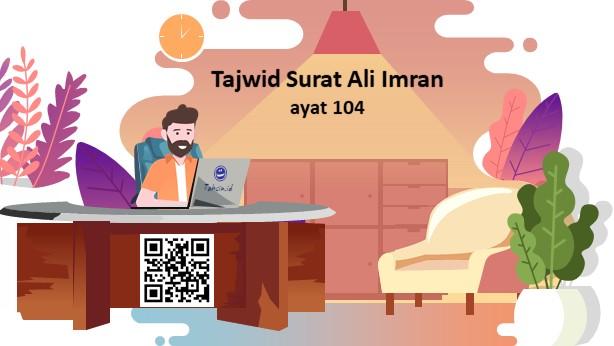 Tajwid surat Ali Imran ayat 104
