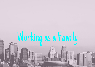 Working As A Family