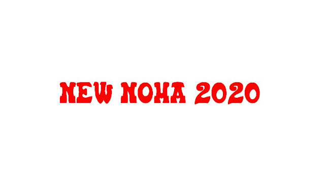 All Noha Khuwan 2020 New Noha Lyrics