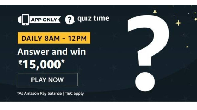 Amazon Quiz Answers Today 6 February win - ₹15000 Pay Balance