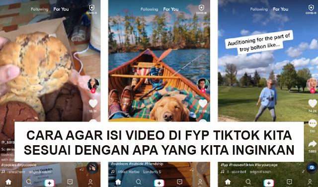 Cara Agar Isi Video di FYP Tiktok Sesuai Dengan Apa Yang Kita Sukai