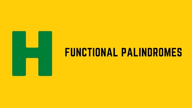 HackerRank Functional Palindromes problem solution