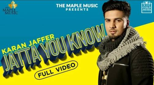 Jatta You Know Lyrics – Karan Jaffer
