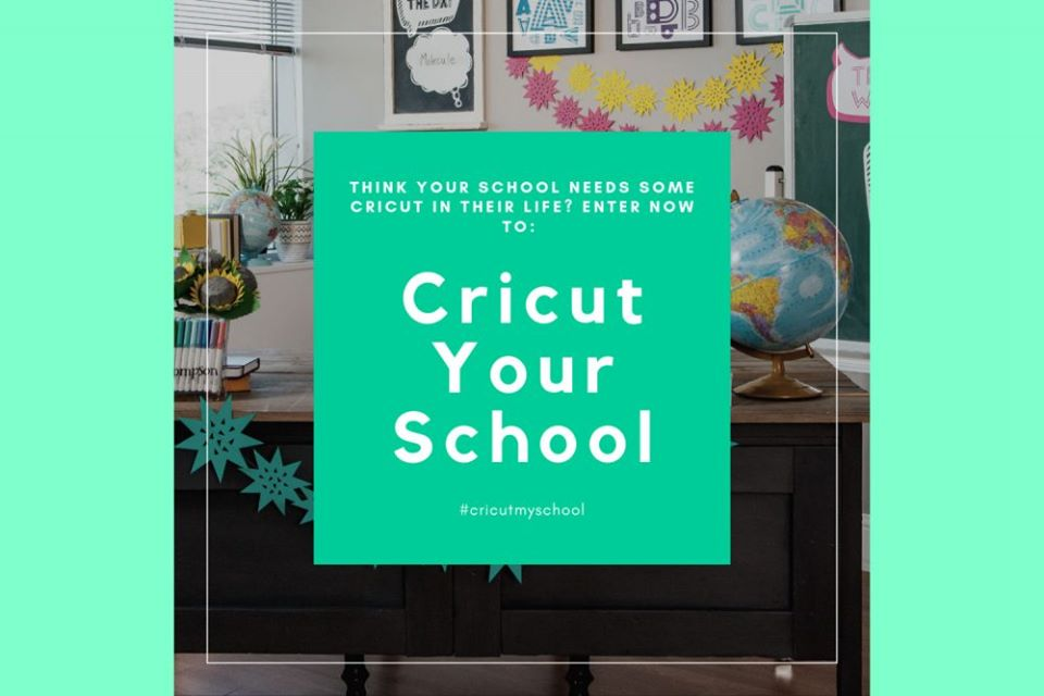 Cricut Your School Ends Aug 28th 2019