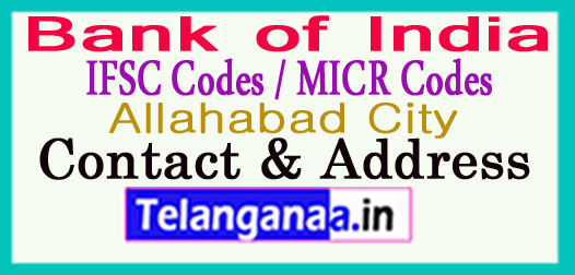 Bank of India IFSC Codes MICR Codes in Allahabad City
