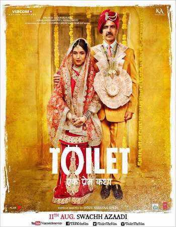 Toilet - Ek Prem Katha 2017 Full Hindi Movie Download