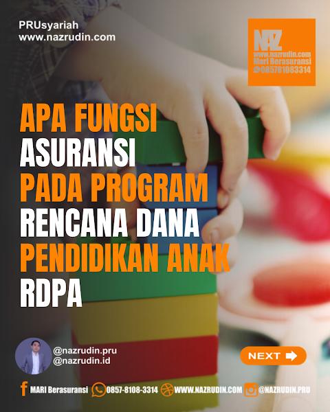 Fungsi asuransi dalam Rencana Dana Pendidikan Anak (RDPA)