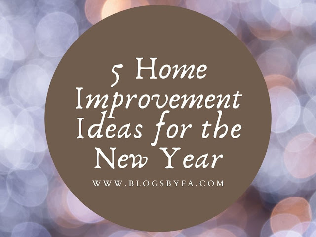 5 Home Improvement Ideas for the New Year