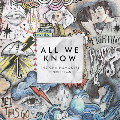 Estreno: The Chainsmokers ft. Phoebe Ryan - All We Know (Audio)