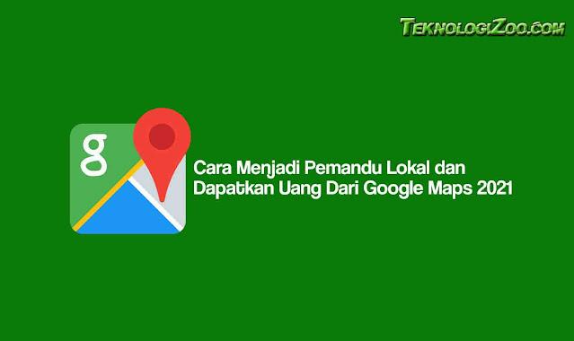 cara dapat uang dari google maps