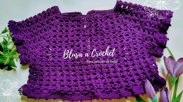 Tutorial Blusa para Vestido de Bebé a Crochet 3 a 6 Meses