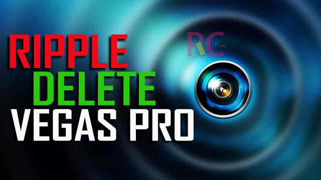 Inilah Cara Ripple Delete pada Vegas PRO 14 dan Vegas PRO 15 Ternyata Lebih Mudah dari Adobe Premier PRO