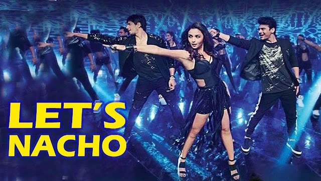 Lets Nacho Lyrics - Lets Nacho Song Lyrics With Meaning || Kapoor And Sons